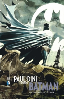 Paul Dini présente Batman - Paul Dini