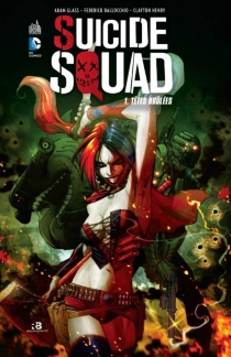 Suicide squad - Adam Glass