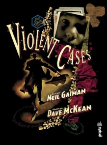 Violent cases - NeilGaiman