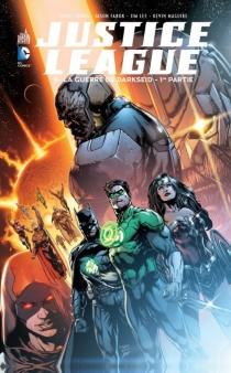 Justice League| La guerre de Darkseid - GeoffJohns