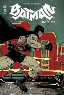 Batman année 100 - PaulPope
