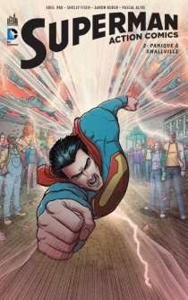 Superman : action comics - Sholly Fisch