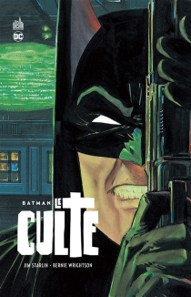 Batman : le culte - Jim Starlin