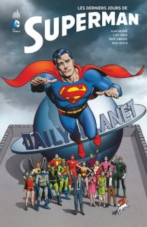 Les derniers jours de Superman - AlanMoore