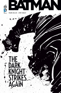 Batman : the Dark Knight strikes again - Frank Miller