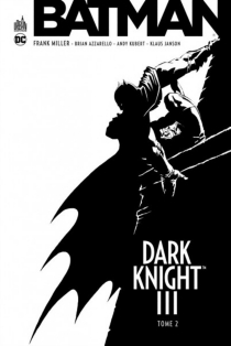 Batman : Dark Knight III - Brian Azzarello
