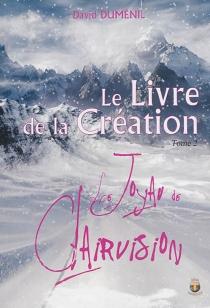 Le livre de la création - DavidDuménil