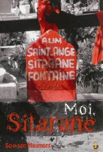 Moi, Sitarane : récit - So-y-senMaumont