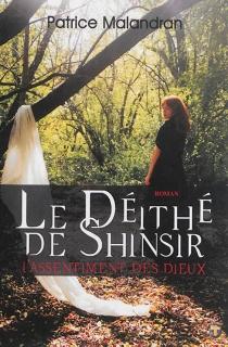 Le Déïthé de Shinsir - PatriceMalandran