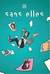 Sans elles - Jean-YvesMoussy