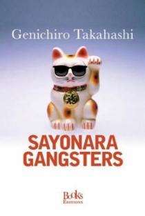 Sayonara Gangsters - GenichiroTakahashi