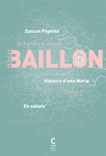En sabots| Histoire d'une Marie| Zonzon pépette - AndréBaillon