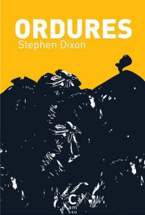 Ordures - Stephen Dixon