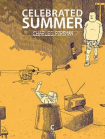Celebrated summer - Charles Forsman