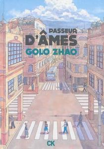 Passeur d'âmes - GoloZhao