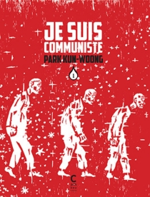 Je suis communiste - Kun-WoongPark