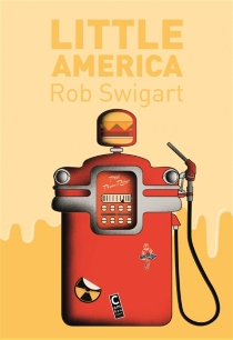 Little America - Rob Swigart