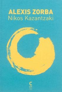 Alexis Zorba - NikosKazantzakis