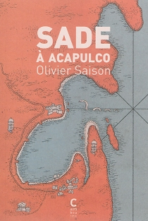 Sade à Acapulco - OlivierSaison