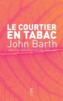 Le courtier en tabac - JohnBarth