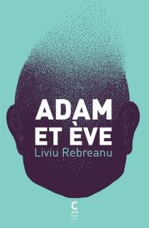 Adam et Eve - LiviuRebreanu