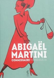 Abigaël Martini : commissaire - ThomasAzuélos