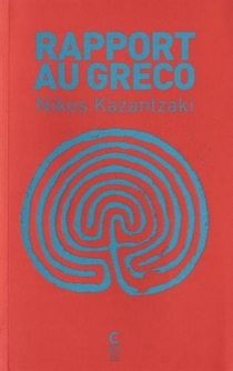 Rapport au Greco - NikosKazantzakis