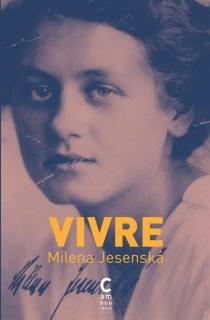 Vivre - MilenaJesenská