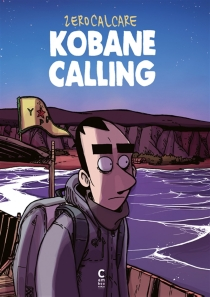 Kobané calling - Zerocalcare