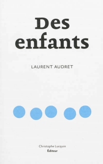 Des enfants - LaurentAudret