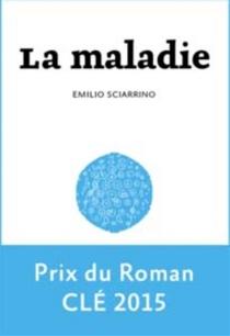 La maladie - EmilioSciarrino