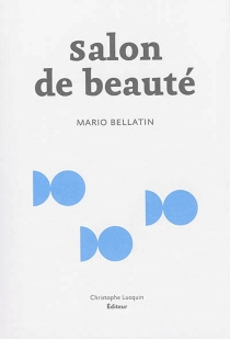 Salon de beauté - Mario Bellatin