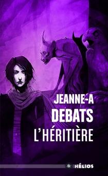 L'héritière - Jeanne-ADebats