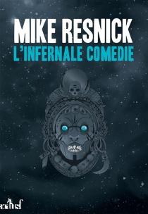L'infernale comédie - MikeResnick