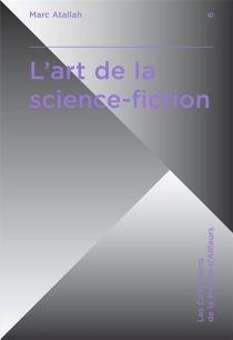 L'art de la science-fiction - MarcAtallah