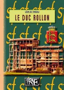 Le duc Rollon - Léon deTinseau