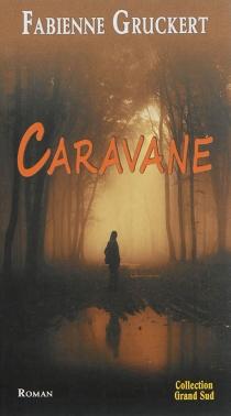 Caravane - FabienneGruckert