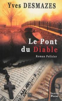Le pont du diable - YvesDesmazes