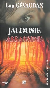 Jalousie assassine - LouGévaudan