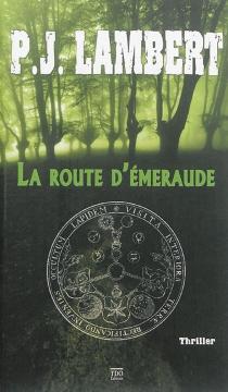 La route d'émeraude - P.J.Lambert