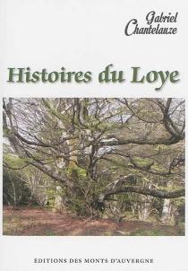 Histoires du Loye - GabrielChantelauze