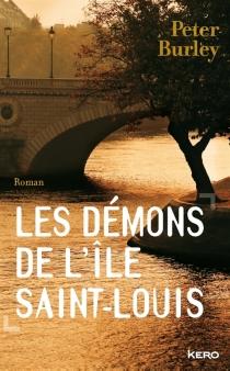 Les démons de l'île Saint-Louis - PeterBurley