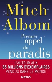 Premier appel du paradis - MitchAlbom