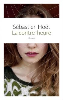 La contre-heure - SébastienHoët