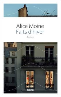 Faits d'hiver - AliceMoine