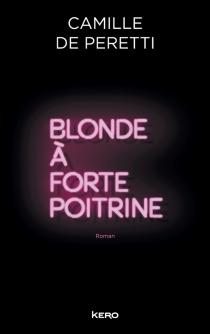Blonde à forte poitrine - Camille dePeretti