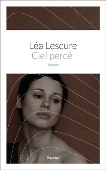 Ciel percé - LéaLescure