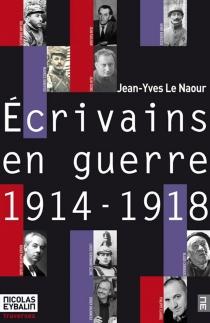 14-18 : les écrivains en guerre -