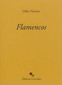 Flamencos - GillesVincent