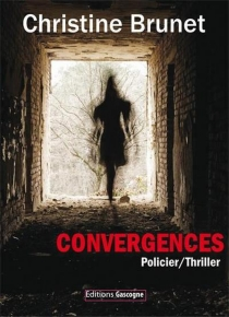 Convergences - Christine Brunet